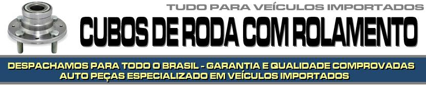 CUBO DE RODA COM ROLAMENTO PARA VEÍCULOS IMPORTADOS - CUBO DE RODA COM ROLAMENTO PARA BMW, AUDI, MERCEDES BENZ, VOLVO, SUZUKI, JAGUAR, PORSCHE, LAND ROVER ETC