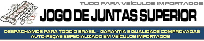 JOGO DE JUNTAS SUPERIOR PARA VEÍCULOS IMPORTADOS - JOGO DE JUNTAS SUPERIOR PARA BMW, AUDI, MERCEDES BENZ, VOLVO, SUZUKI, JAGUAR, PORSCHE, LAND ROVER ETC